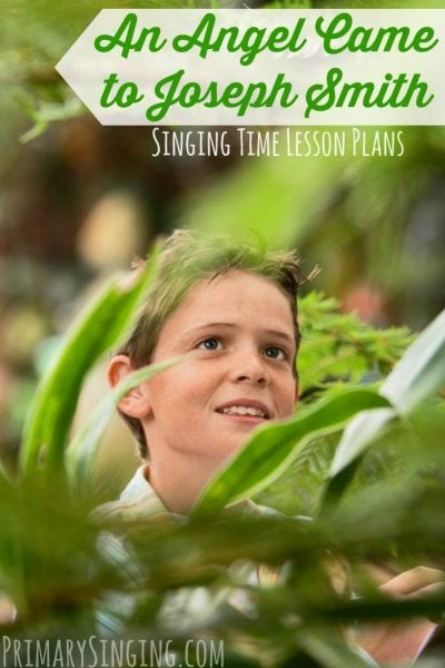 An angel came to Joseph Smith singing time ideas for Primary music leaders / choristers! Easy games and ideas for teaching this catchy restoration song. #LDS #Primary #MusicLeaders #Music #PrimaryChoristers #SingingTime #ImaMormon #Choristers