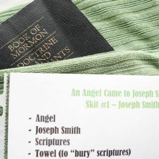 An Angel Came to Joseph Smith –Skits