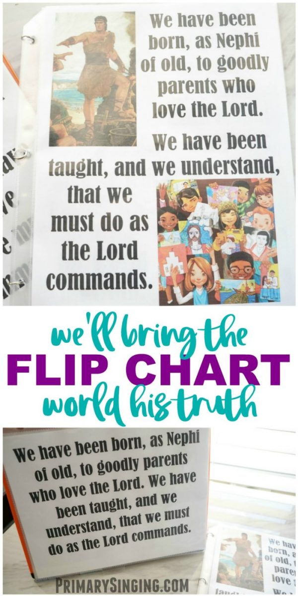 We'll Bring the World His Truth - Flip Chart for LDS Primary Music Leaders and choristers! Singing Time essential. #lds #imamormon #Primary #musicleader #primarychorister #chorister #flipchart