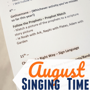 August Singing Time Ideas