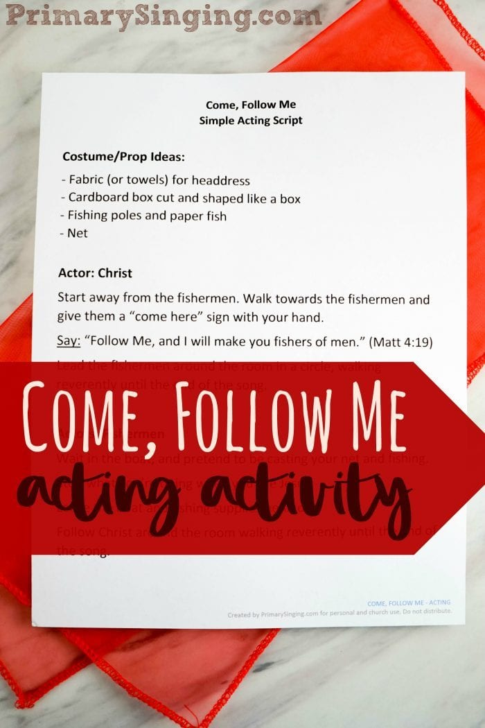Simple acting script / skit activity to learn Come Follow Me Hymn in Primary! Perfect for LDS families in the home or for Music Leaders!