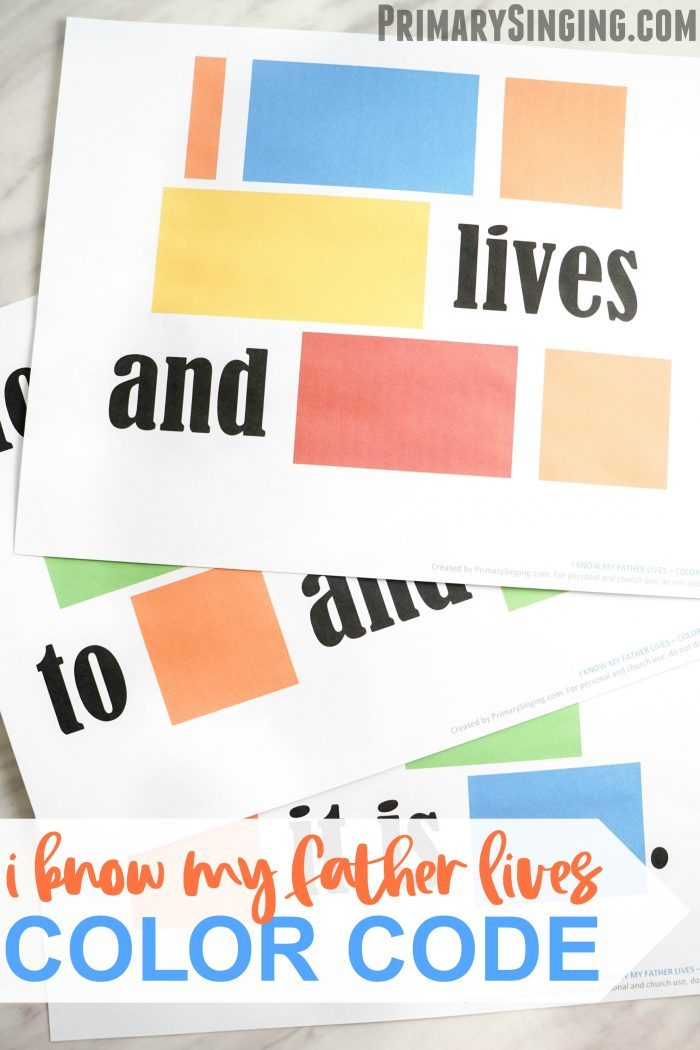 I Know My Father Lives Color Code activity for LDS Primary Music Leaders Singing Time and home Come Follow Me study