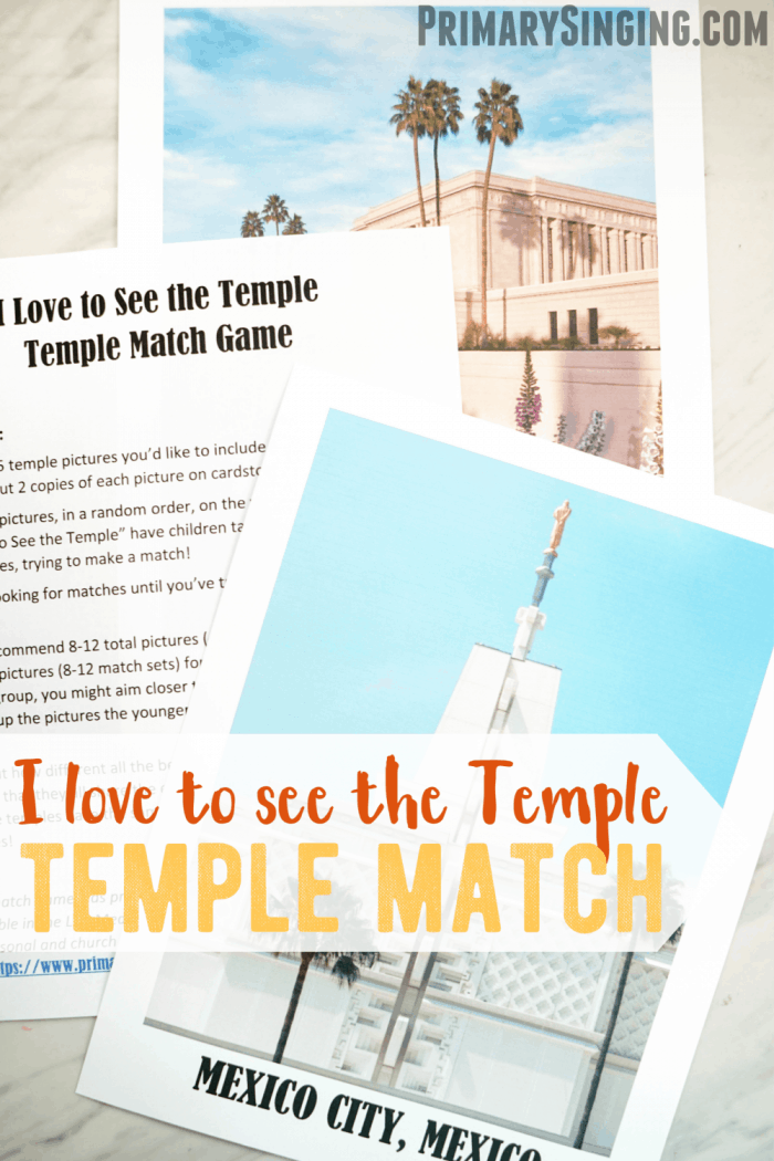 I Love to See the Temple - Match Game