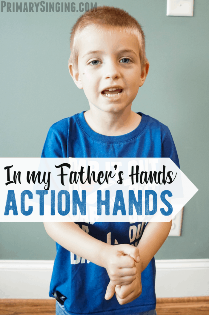 In My Father's Hands - Action Hands